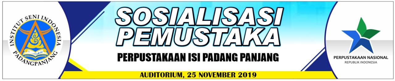 SOSIALISASI PEMUSTAKA PERPUSTAKAN ISI PADANG PANJANG TAHUN 2019 BAGI MAHASISWA BARU